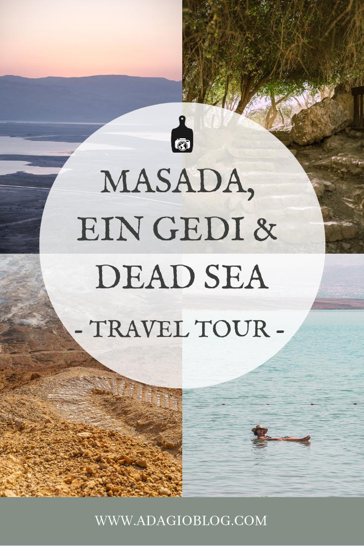 Masada, Ein Gedi and Dead Sea travel tour with Tourist Israel on The Adagio Blog, by Thais FK