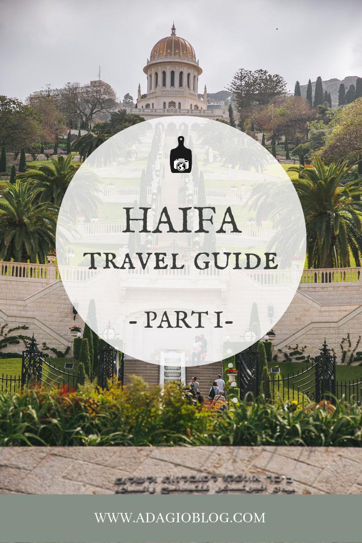 Haifa Travel Guide on The Adagio Blog, by Thais FK