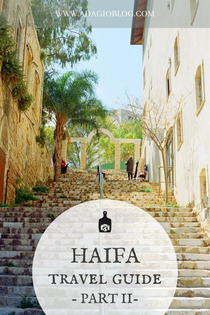 Haifa Travel Guide on The Adagio Blog